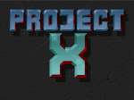 Project-X - Screenshot