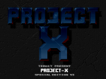 Project-X Special Edition - Screenshot
