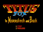 Titus The Fox: To Marrakech And Back - Screenshot
